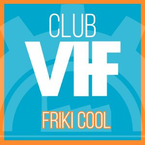 Club VIF Very Important Friki Cool